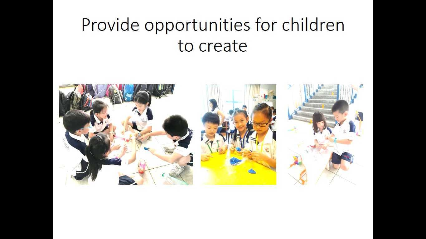 Provide opportunities for children to create