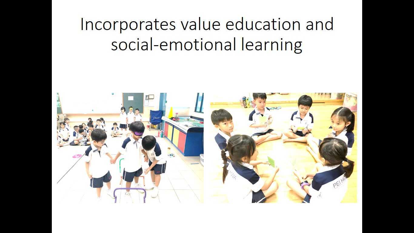 Incorporates value education and social emotional learning